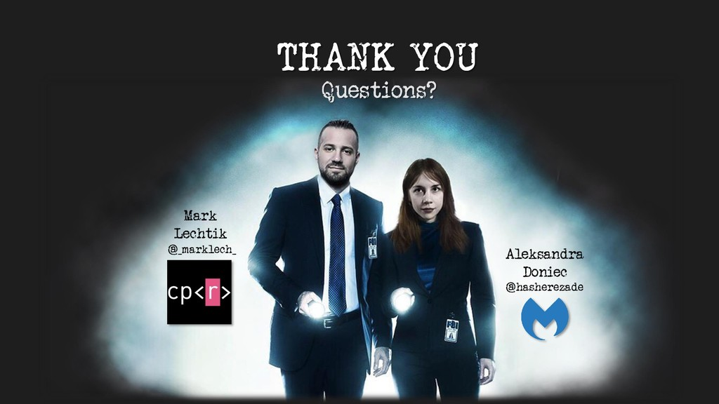 THANK YOU Questions? Mark Lechtik Aleksandra Do...