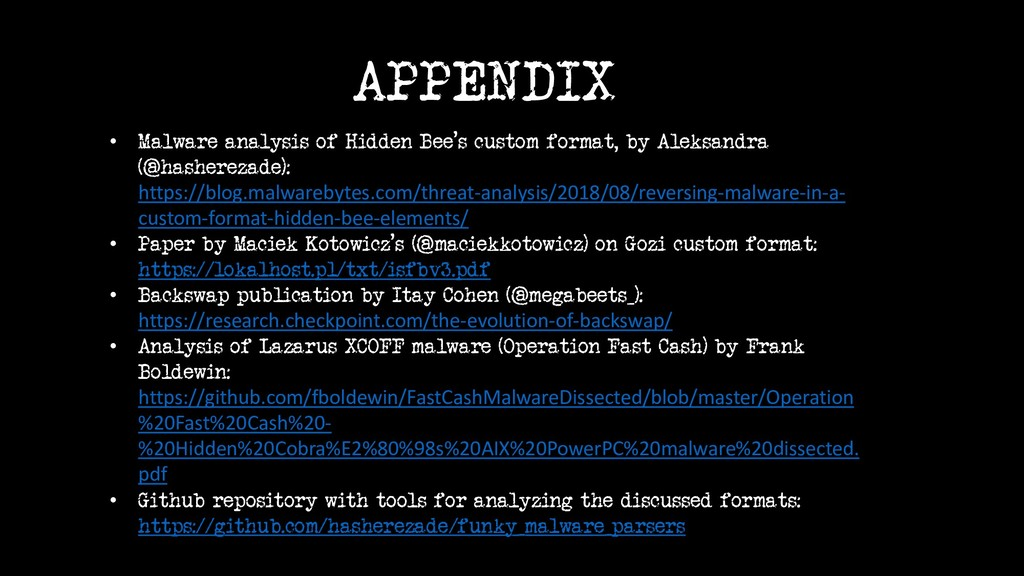 APPENDIX • Malware analysis of Hidden Bee's cus...