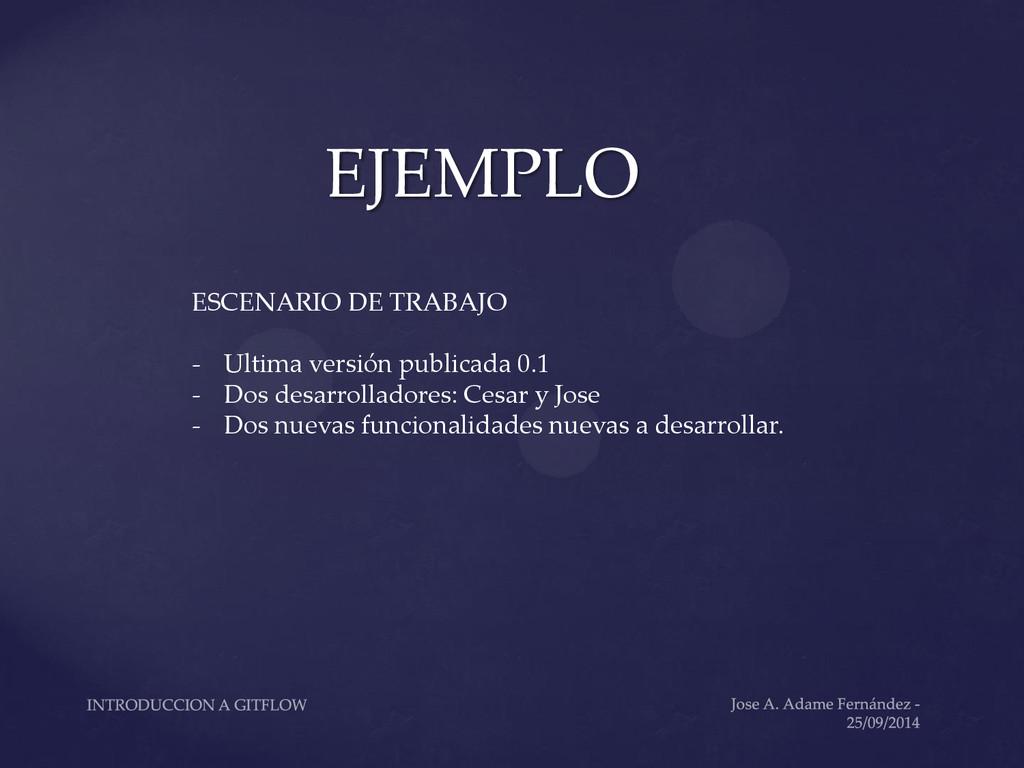 EJEMPLO ESCENARIO DE TRABAJO - Ultima versión p...