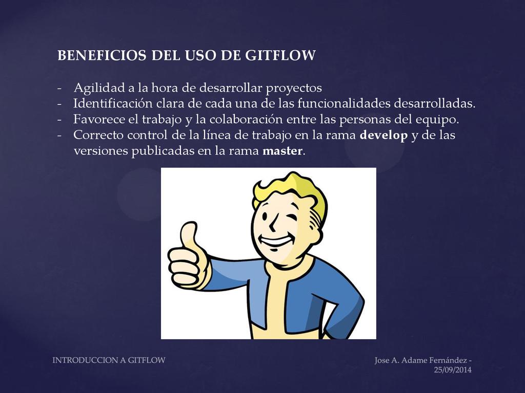 BENEFICIOS DEL USO DE GITFLOW - Agilidad a la h...