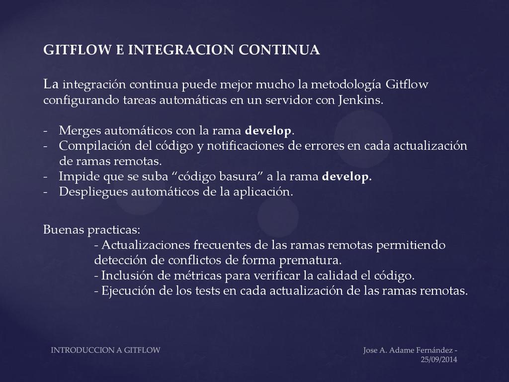 GITFLOW E INTEGRACION CONTINUA La integración c...