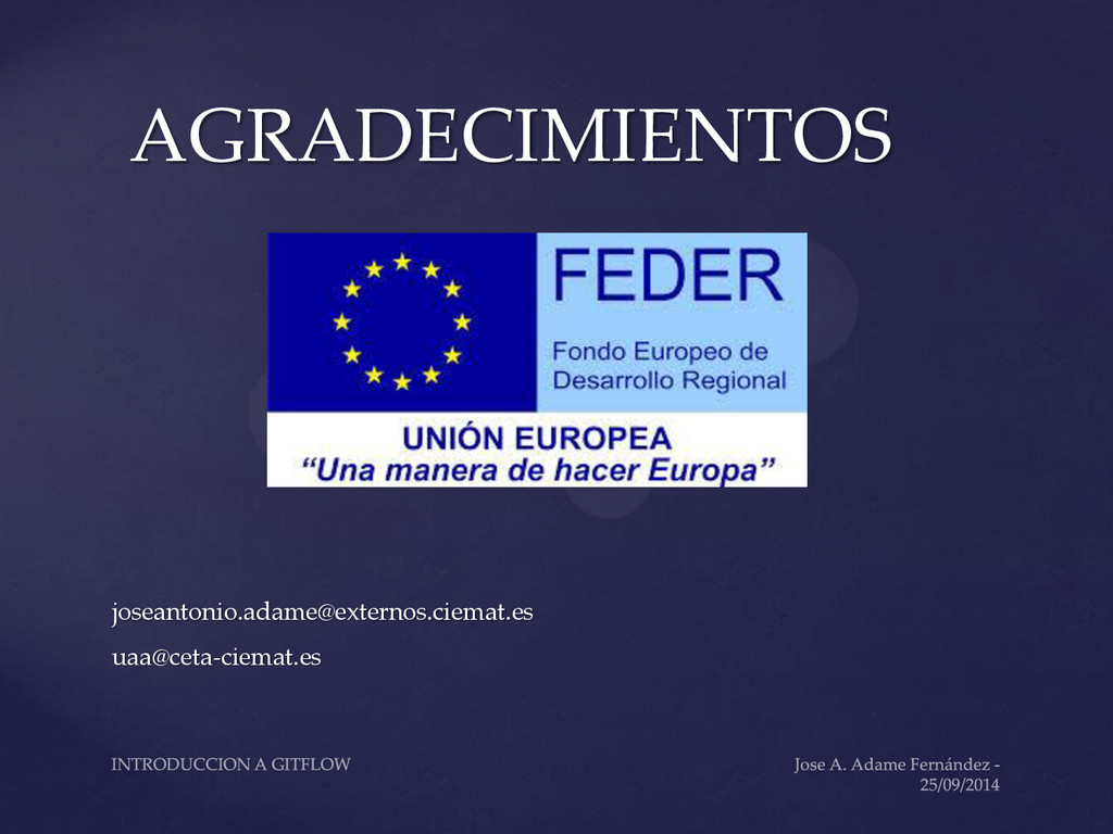 AGRADECIMIENTOS joseantonio.adame@externos.ciem...