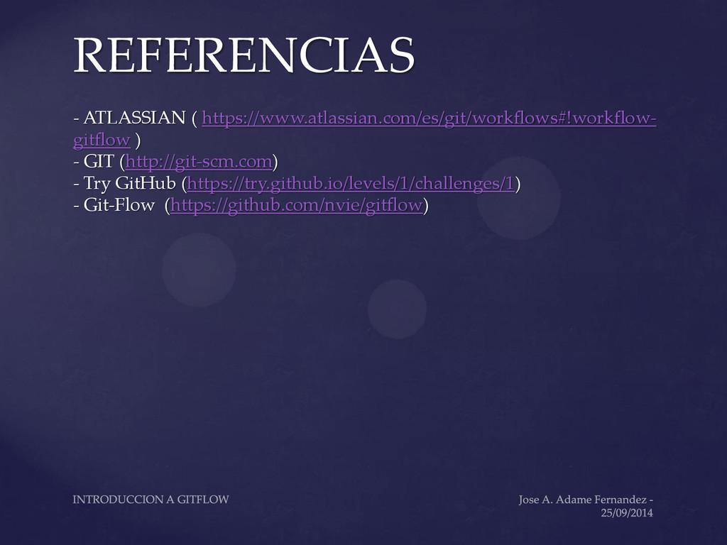 REFERENCIAS - ATLASSIAN ( https://www.atlassian...