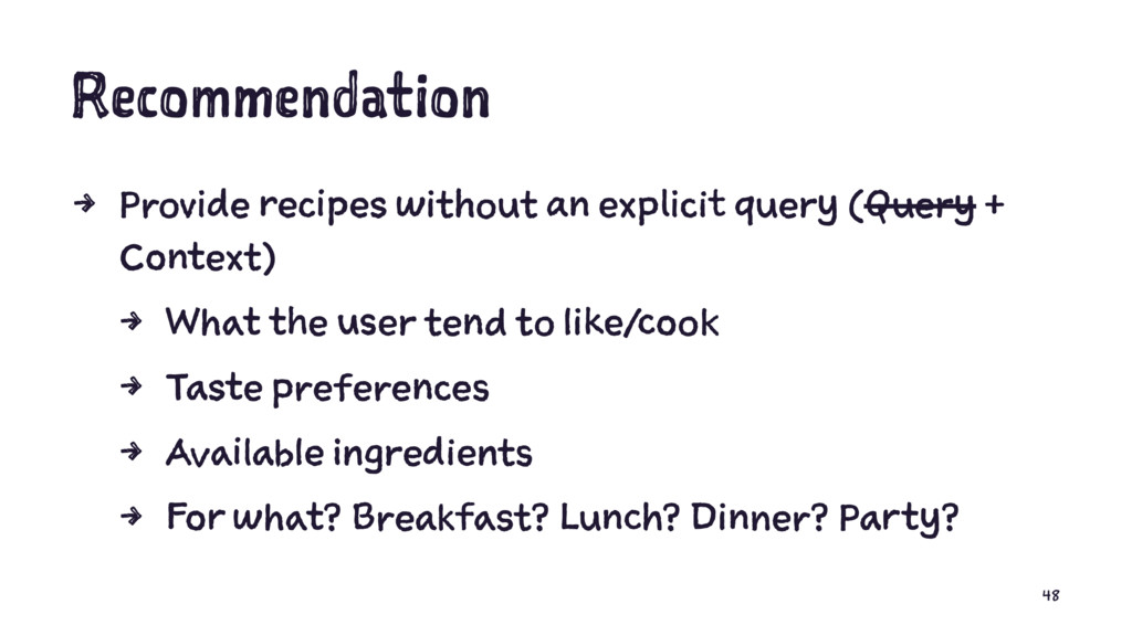 Recommendation 4 Provide recipes without an exp...