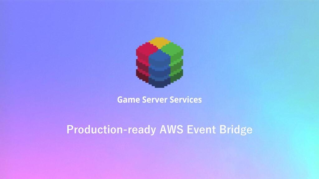 Production-ready AWS Event Bridge