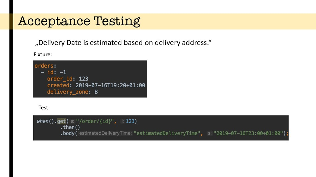 """Acceptance Testing """"Delivery Date is estimated ..."""