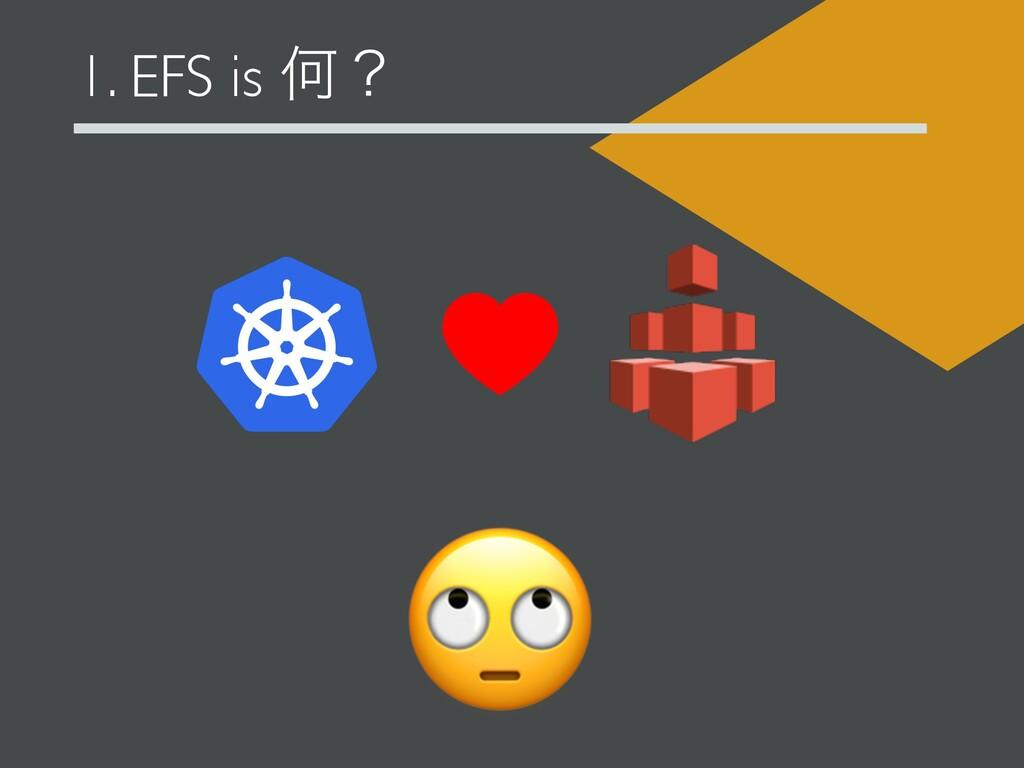 1. EFS is Կʁ