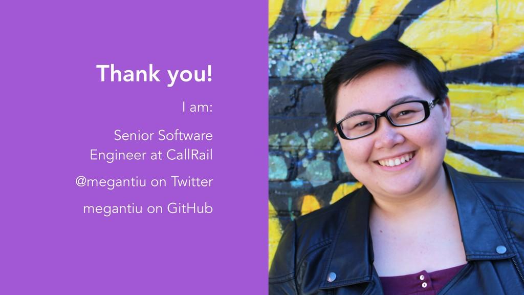 Thank you! I am: Senior Software Engineer at Ca...