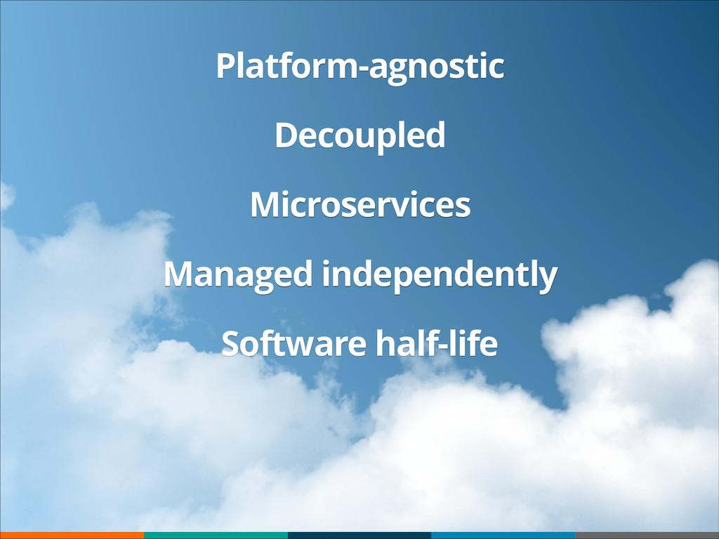 Platform-agnostic Decoupled Microservices Manag...