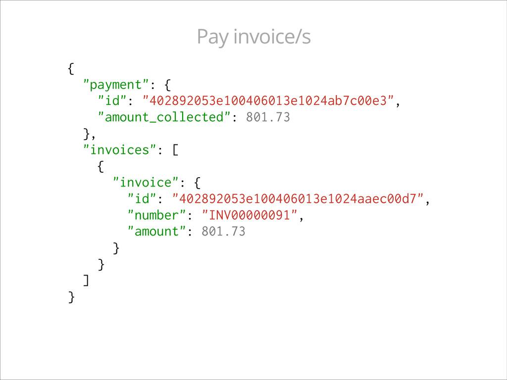 """{ """"payment"""": { """"id"""": """"402892053e100406013e1024a..."""