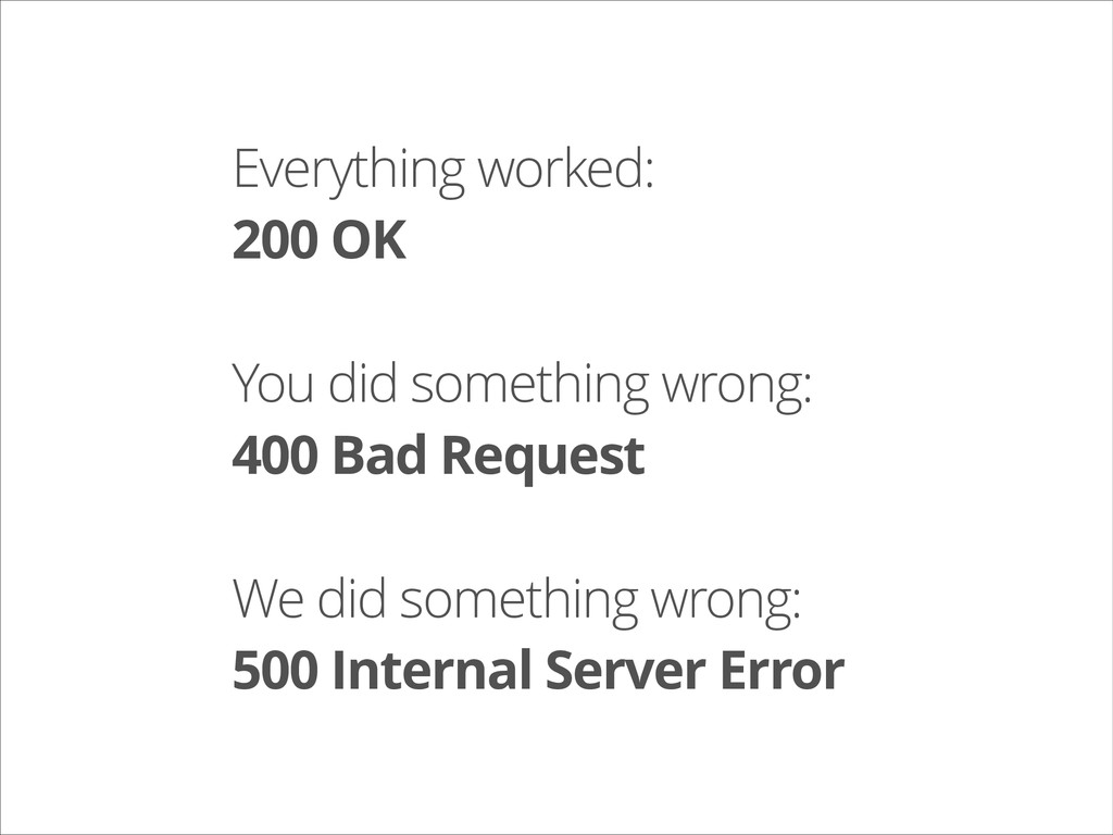 Everything worked: 200 OK ! You did something w...