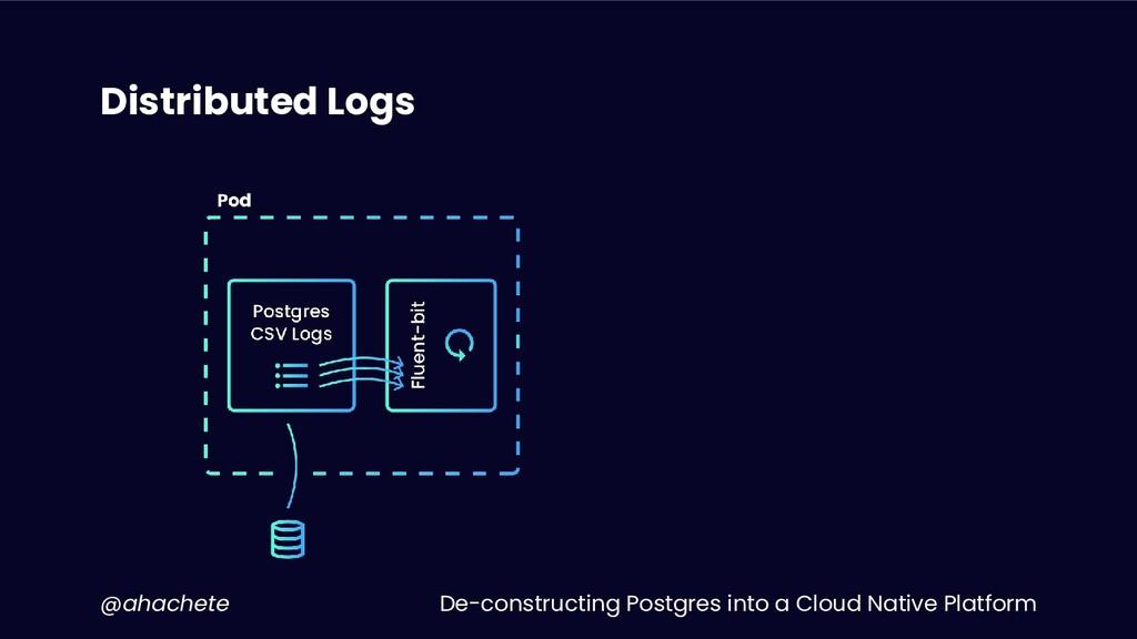 De-constructing Postgres into a Cloud Native Pl...
