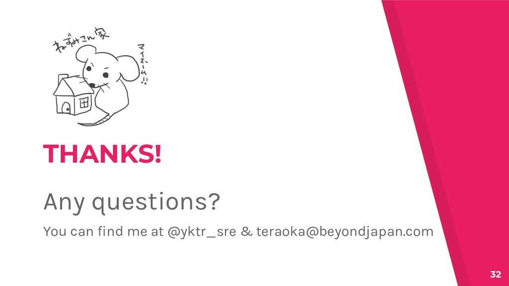 THANKS! Any questions? You can find me at @yktr...