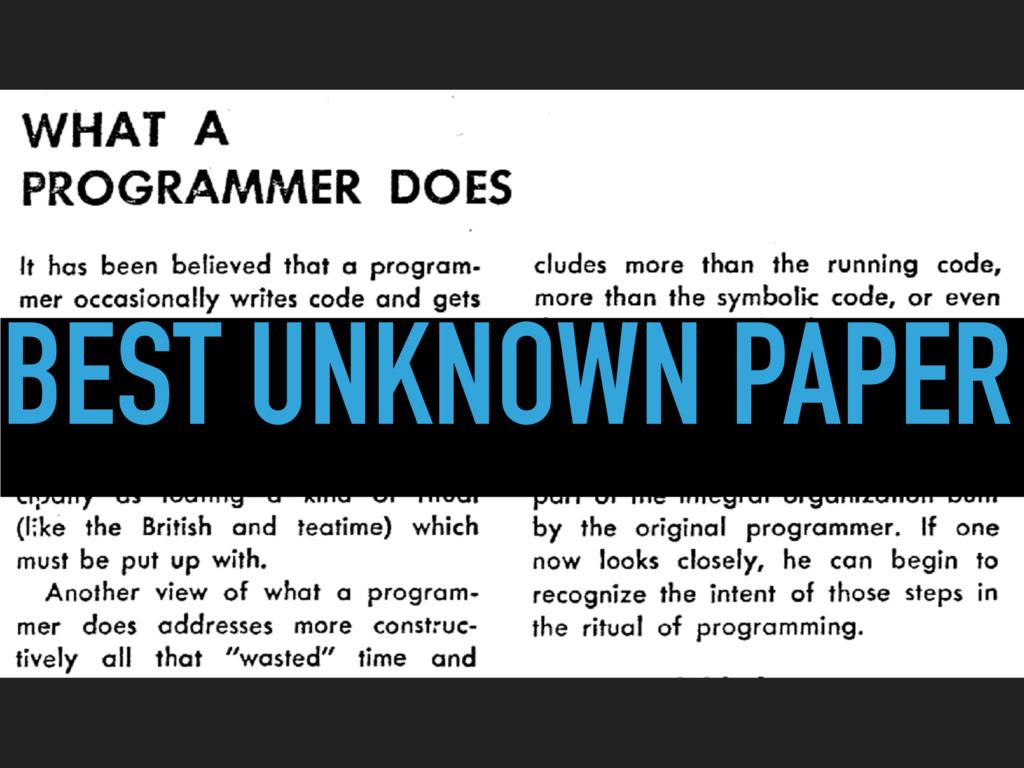BEST UNKNOWN PAPER