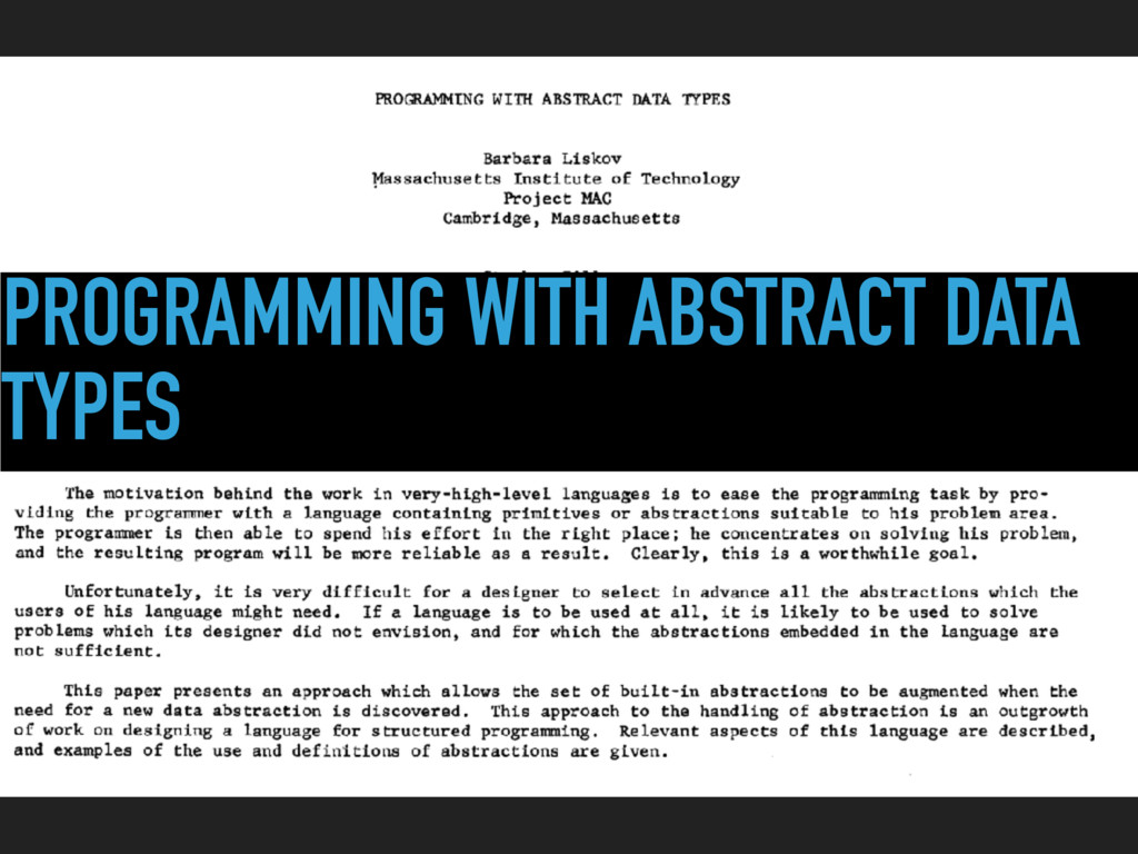 PROGRAMMING WITH ABSTRACT DATA TYPES