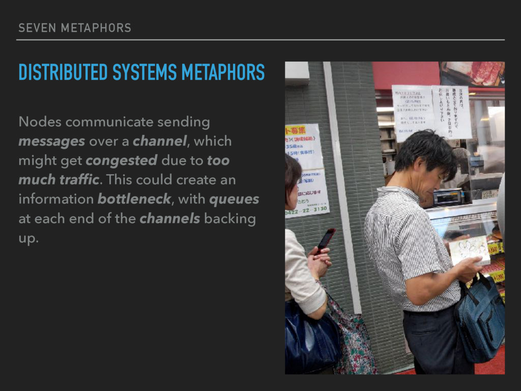 SEVEN METAPHORS DISTRIBUTED SYSTEMS METAPHORS N...