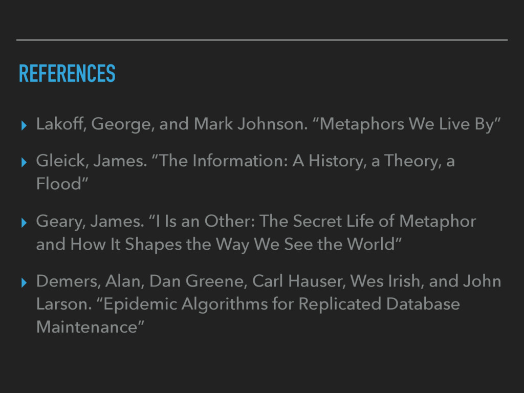 REFERENCES ▸ Lakoff, George, and Mark Johnson. ...