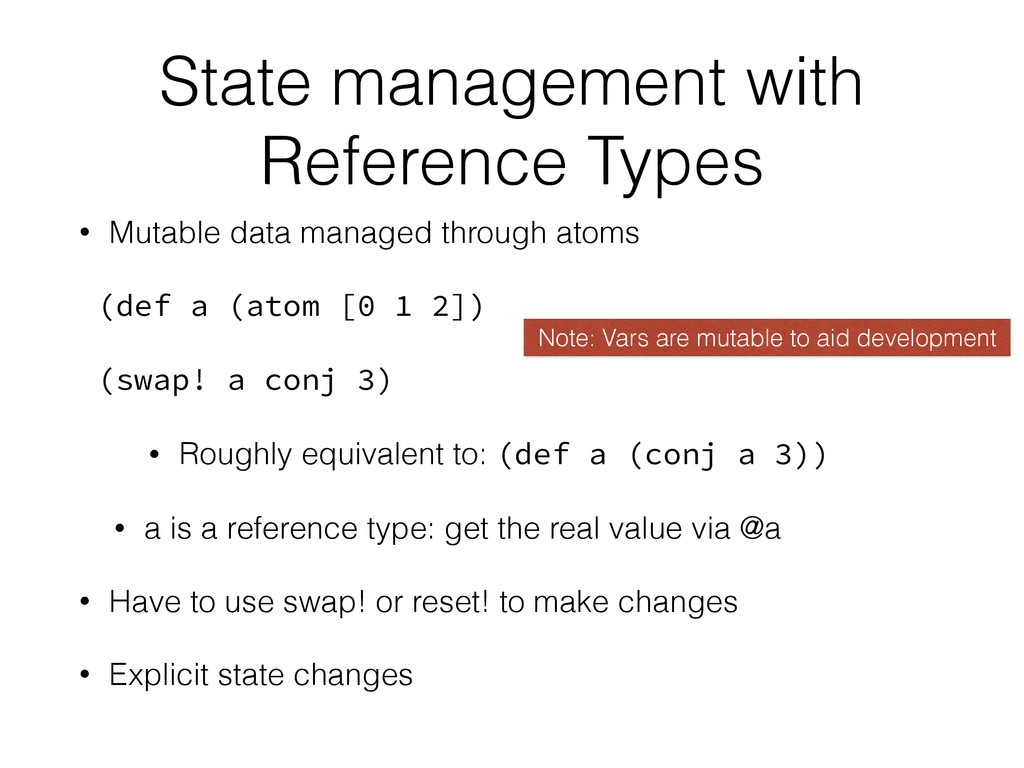 State management with Reference Types • Mutable...