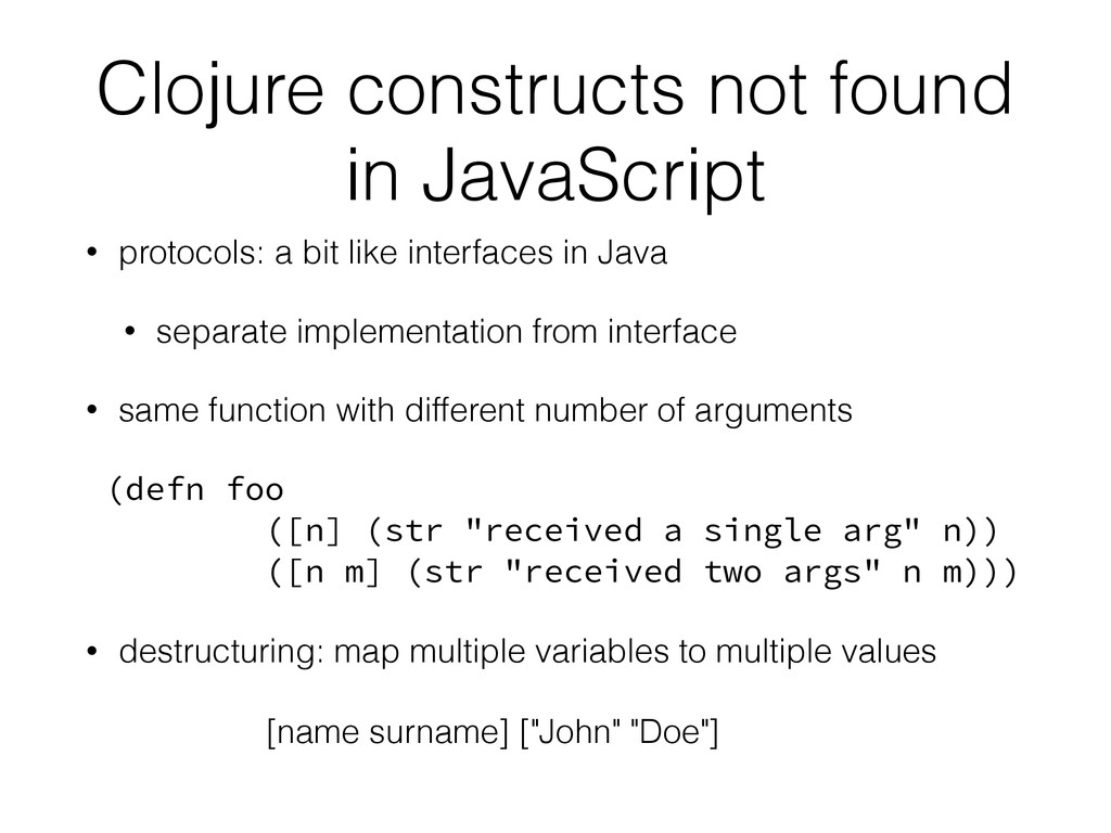 Clojure constructs not found in JavaScript • pr...