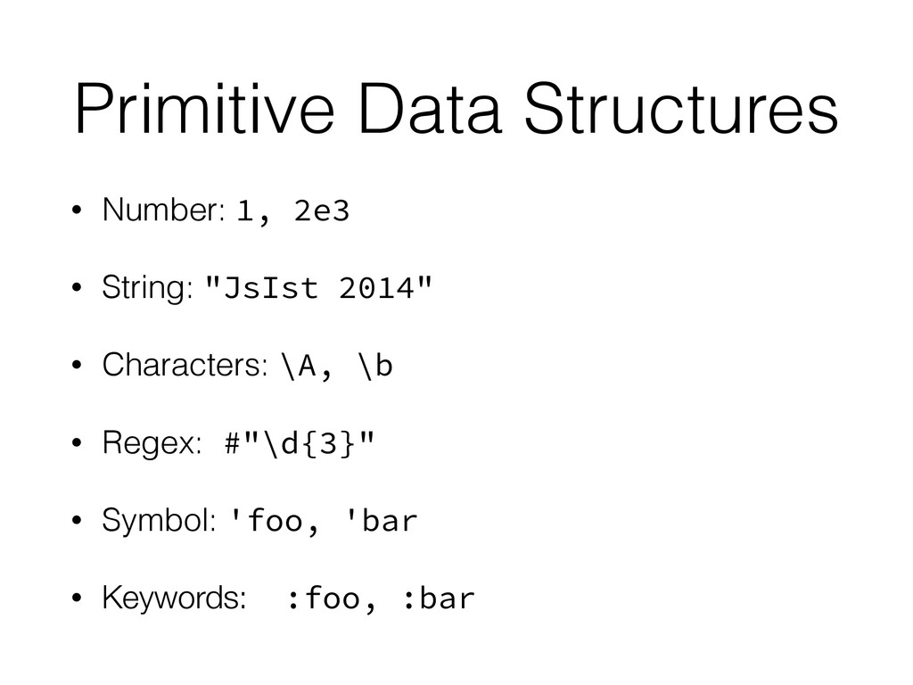 Primitive Data Structures • Number: 1, 2e3 • St...