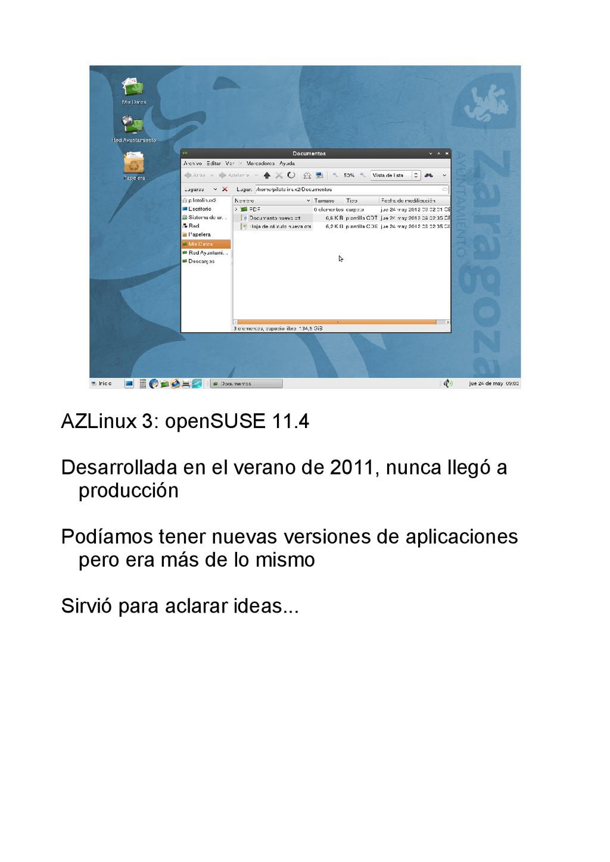 AZLinux 3: openSUSE 11.4 Desarrollada en el ver...