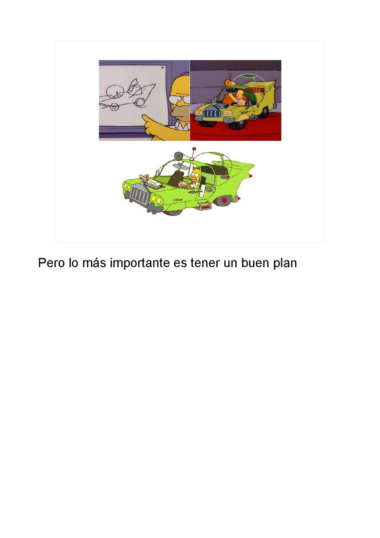 Pero lo más importante es tener un buen plan