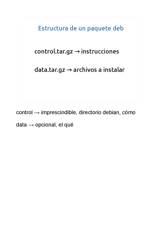 Estructura de un paquete deb control.tar.gz ins...