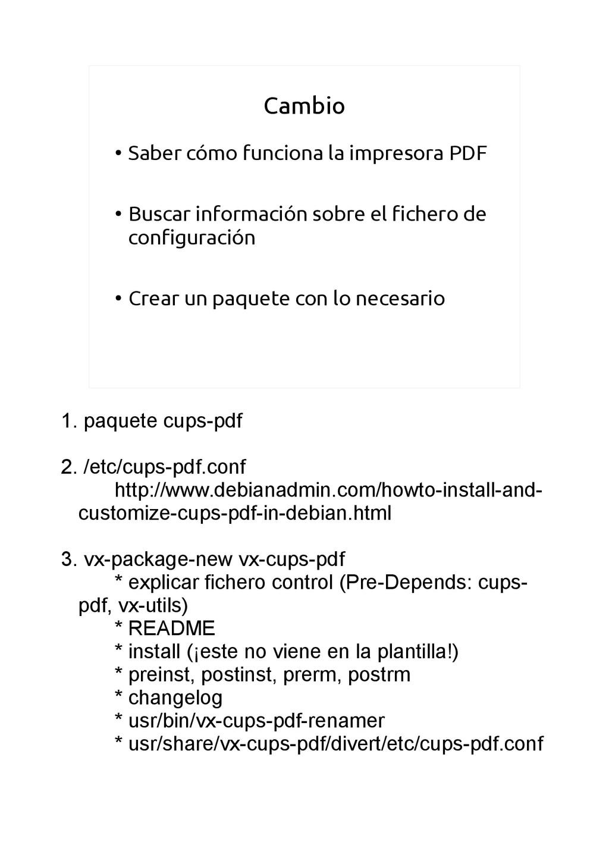 Cambio ● Saber cómo funciona la impresora PDF ●...