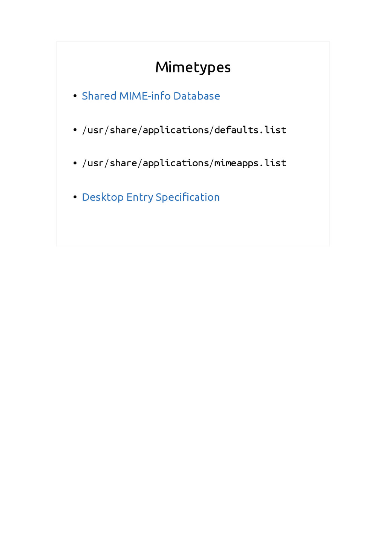 Mimetypes ● Shared MIME-info Database ● /usr/sh...