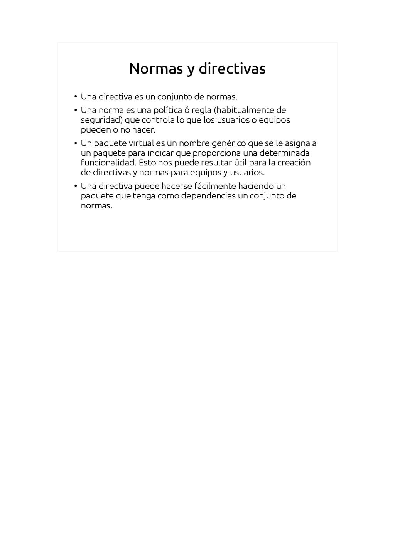Normas y directivas ● Una directiva es un conju...