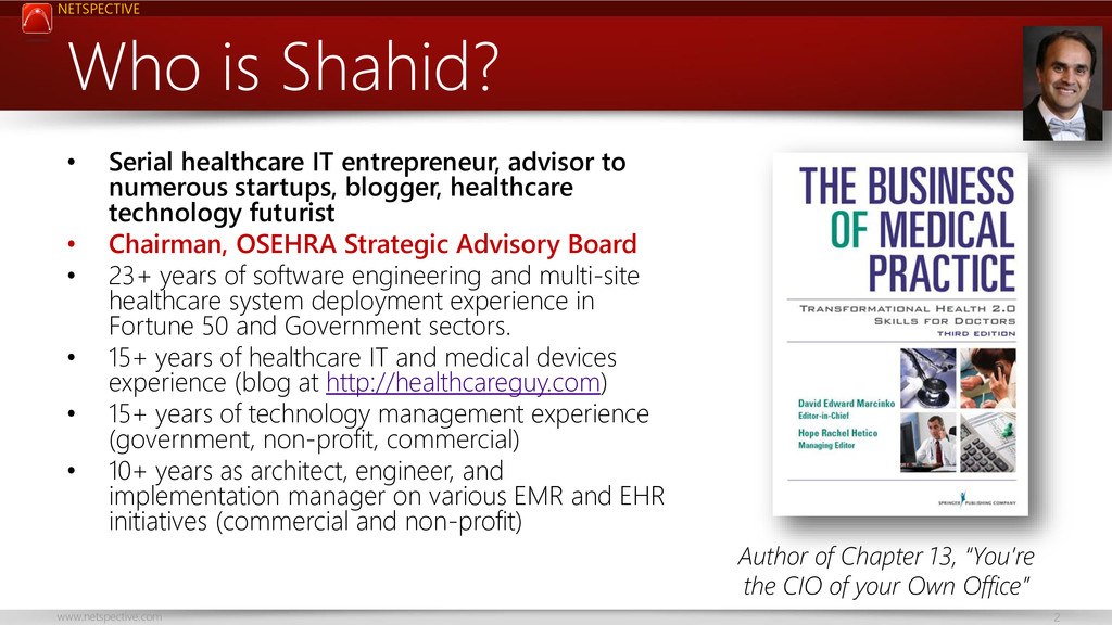 NETSPECTIVE www.netspective.com 2 Who is Shahid...