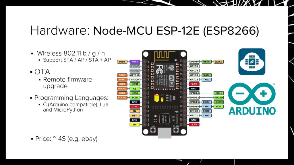 Hardware: Node-MCU ESP-12E (ESP8266) ▪ Wireless...