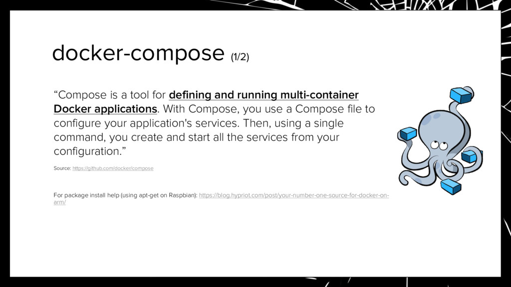 """docker-compose (1/2) """"Compose is a tool for def..."""