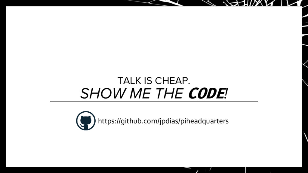 TALK IS CHEAP. SHOW ME THE CODE! https://github...