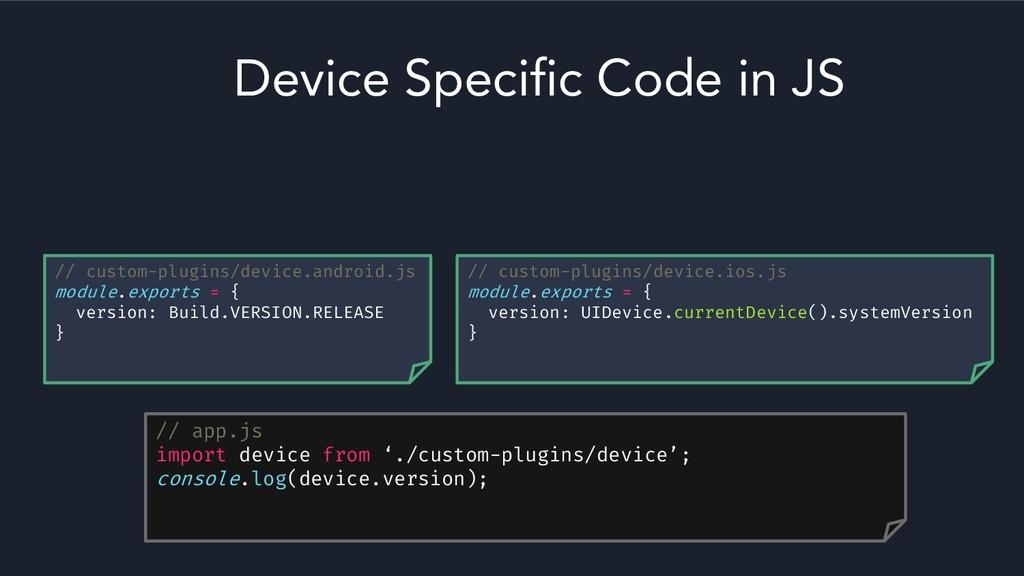 // custom-plugins/device.ios.js module.exports ...