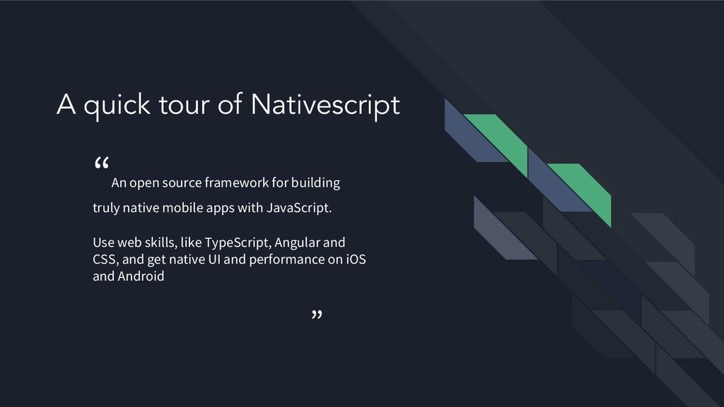 """A quick tour of Nativescript """" An open source f..."""