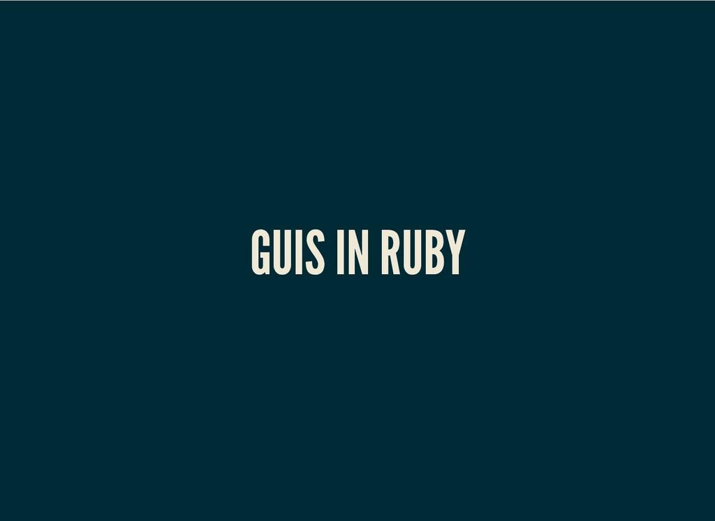 GUIS IN RUBY