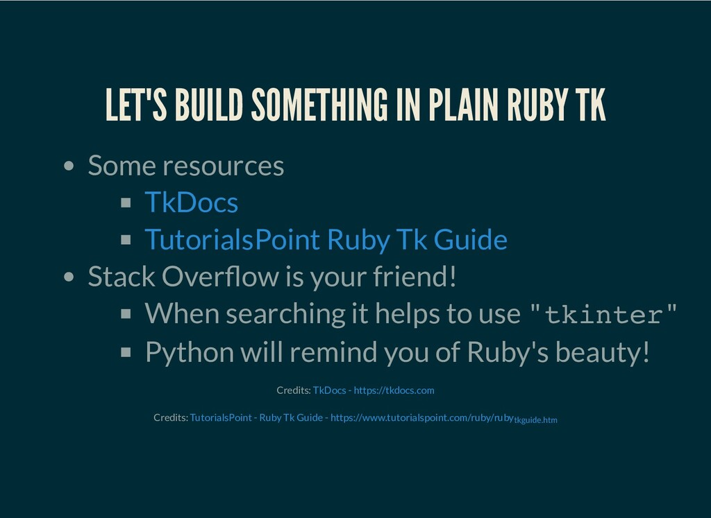 LET'S BUILD SOMETHING IN PLAIN RUBY TK Some res...
