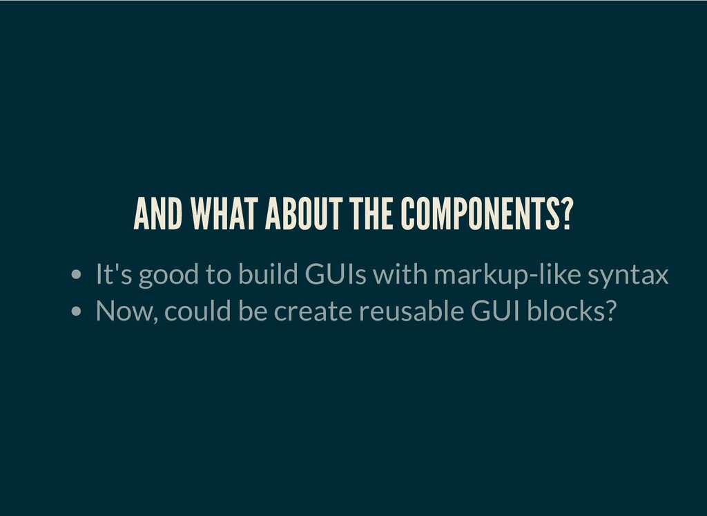 AND WHAT ABOUT THE COMPONENTS? It's good to bui...