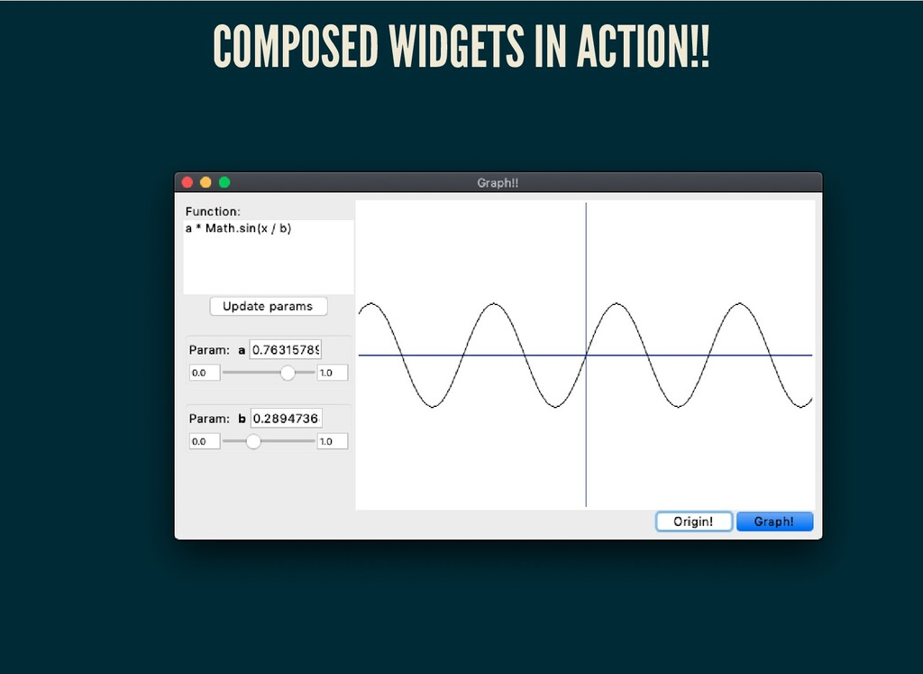 COMPOSED WIDGETS IN ACTION!!