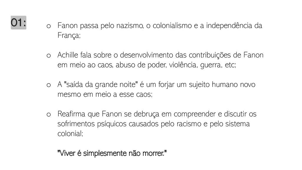 01: o Fanon passa pelo nazismo, o colonialismo ...