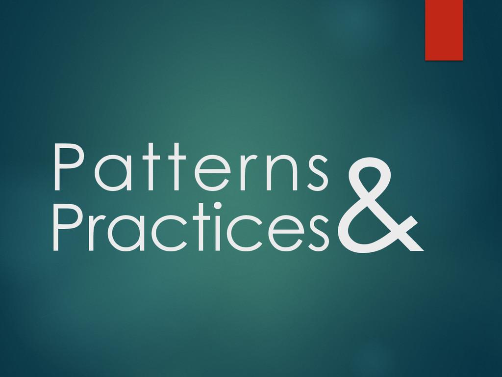 Patterns Practices &