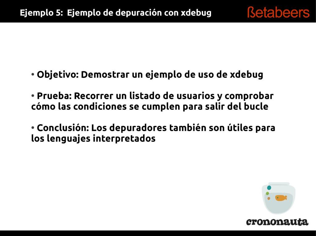 ● Objetivo: Demostrar un ejemplo de uso de xdeb...