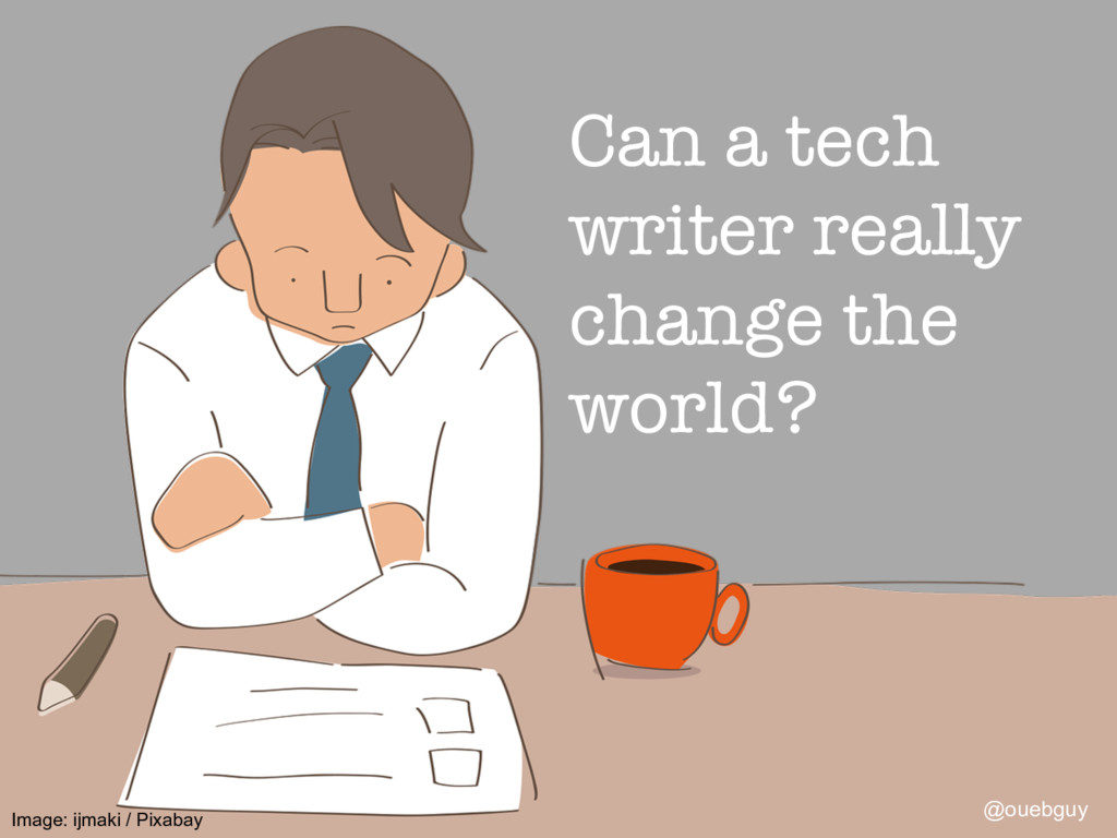 Can a tech writer really change the world? @ou...