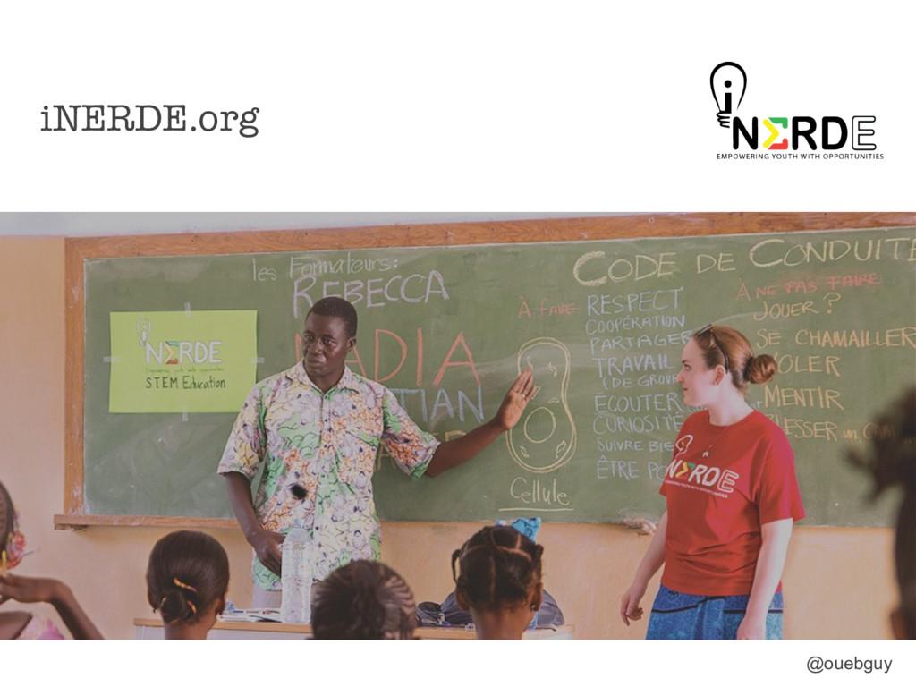 iNERDE.org @ouebguy