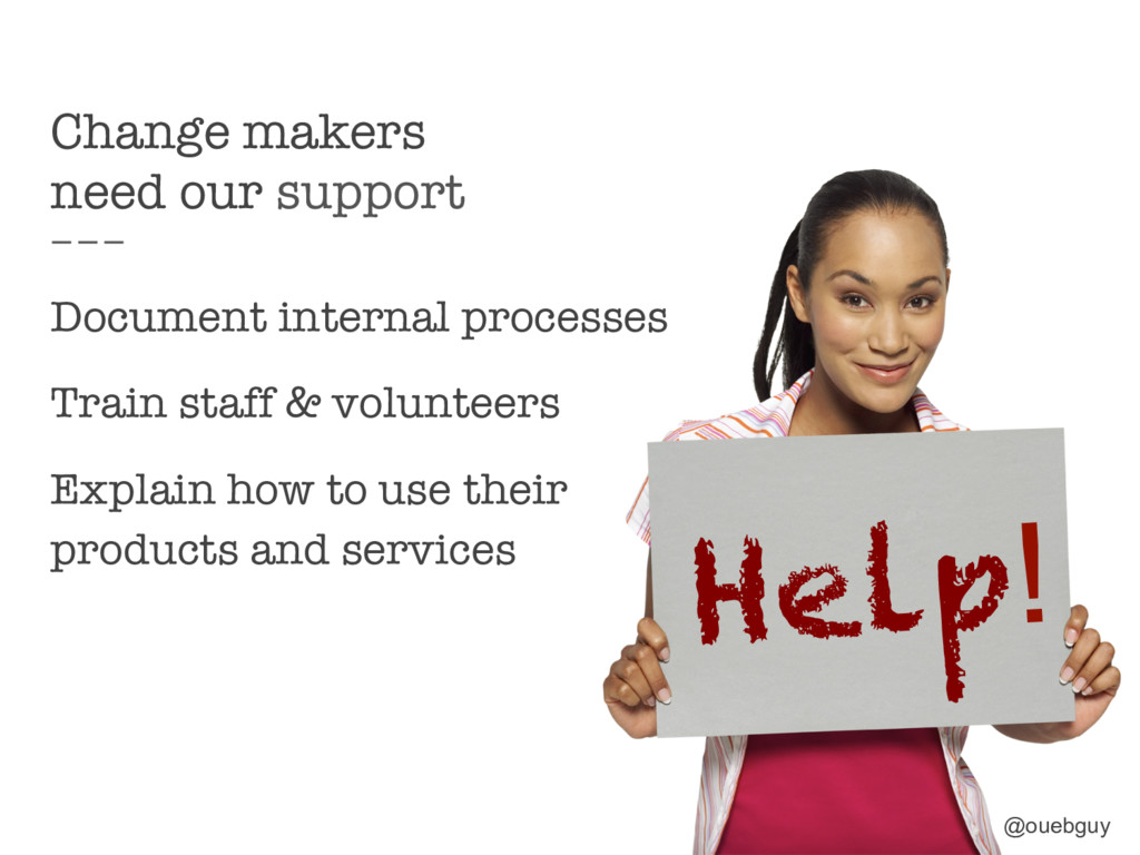 Change makers need our support Document intern...