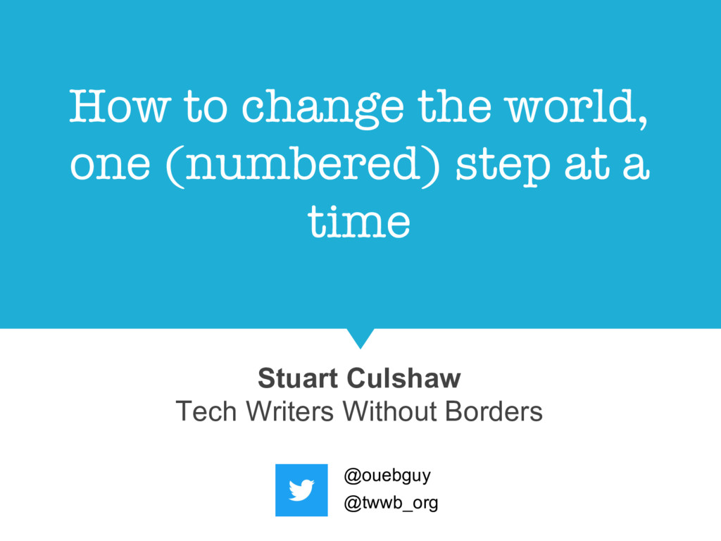 How to change the world, one (numbered) step at...