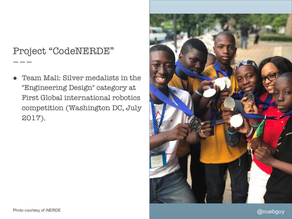 """@ouebguy Project """"CodeNERDE"""" ● Team Mali: Sil..."""