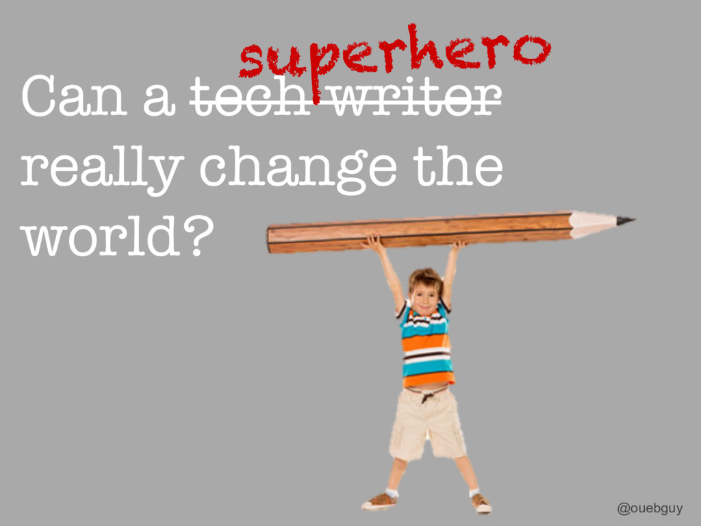 Can a tech writer really change the world? @oue...
