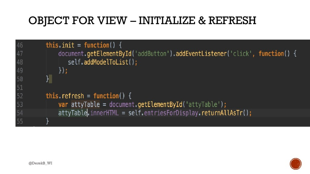 @DerekB_WI OBJECT FOR VIEW – INITIALIZE & REFRE...